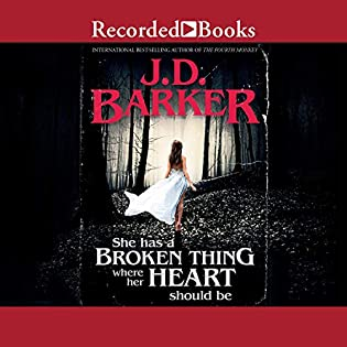 ?Review: She Has a Broken Thing Where Her Heart Should Be by J. D. Barker