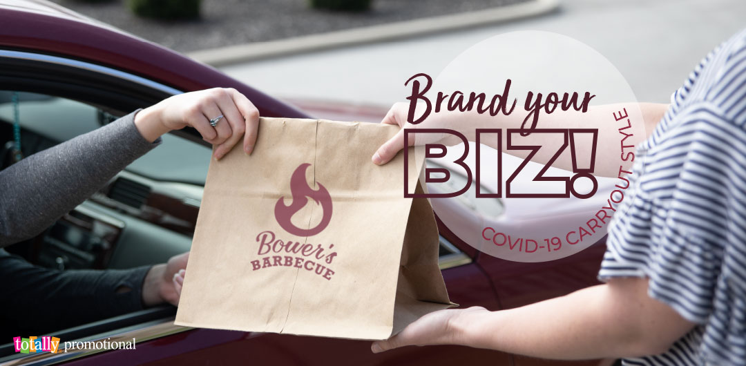 Brand Your Biz Covid-19 Carryout Style