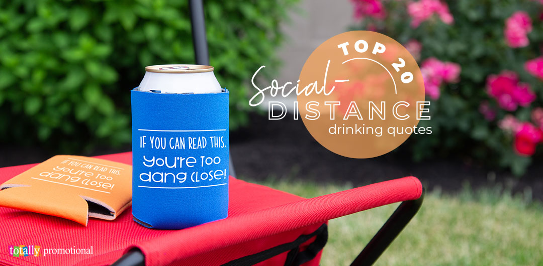Top 20 Social Distance Drinking Quotes for Koozies