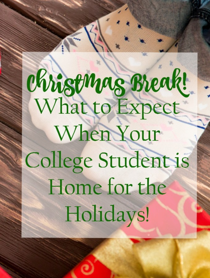 Christmas Break: What to Expect When Your College Student is Home for the Holidays!