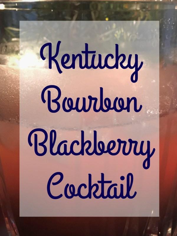 Kentucky Bourbon Blackberry Cocktail