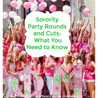 Sorority Rush Party Rounds and Cuts....What You Need to Know