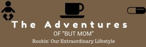 The Adventurse of But Mom