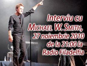 Photo of Interviu cu Michael W. Smith pe RadioFiladelfia astăzi de la ora 21:00