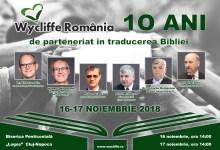 Photo of 10 ani de parteneriat în traducerea Bibliei | 16-17 noiembrie 2018