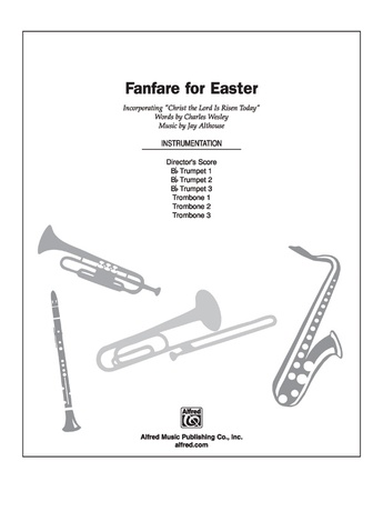 Fanfare for Easter: 3rd B-flat Trumpet: Jay Althouse