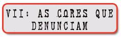 7-CoresDenunciam