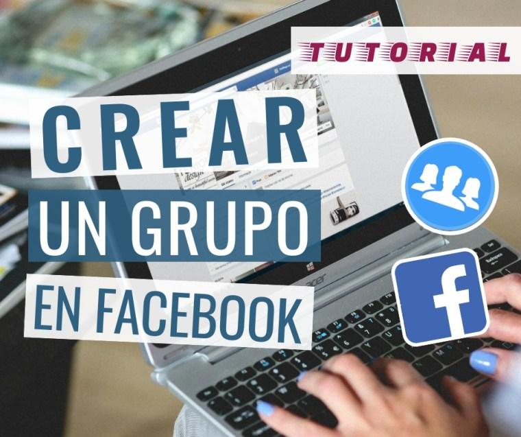 crear grupo facebook