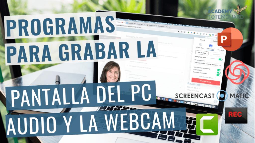 grabar-pantalla-pc-audio-webcam
