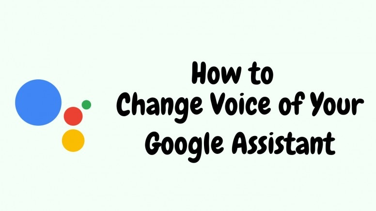 How to Change Google Assistant Voice on Phone and Google Home