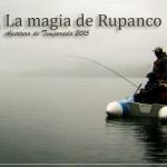La magia de Rupanco – Apertura 2015