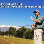 Fly Casting Chile, comenzaron los Cursos de Invierno 2016!