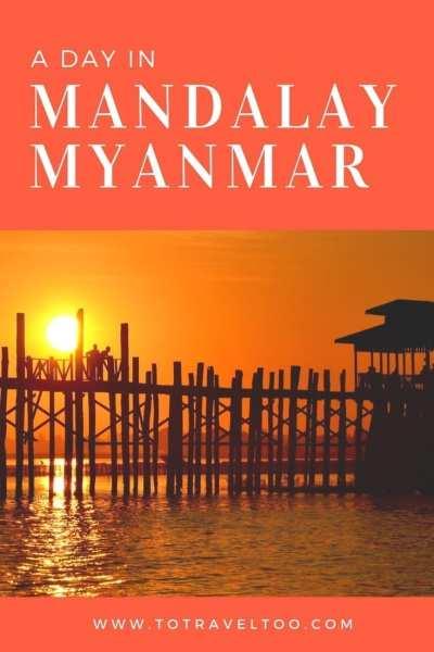 A day in Mandalay Myanmar