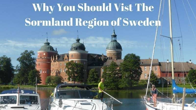 You Must Visit The Sormland Region of Sweden