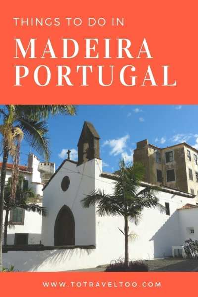 Things to do in Madeira Portugal