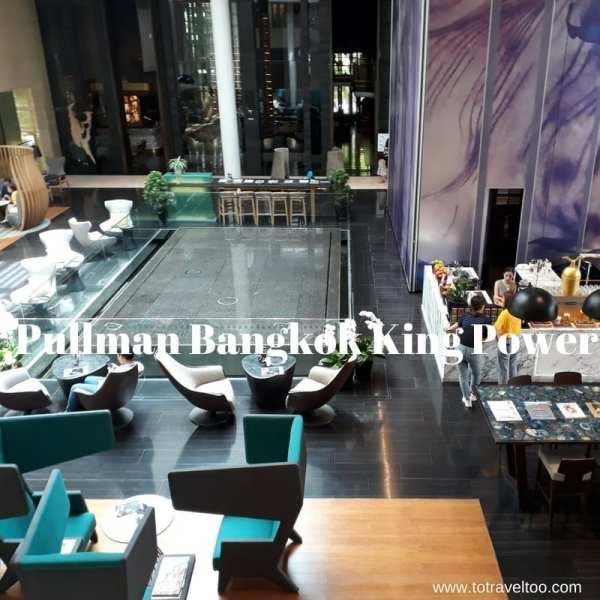 Pullman Bangkok King Power
