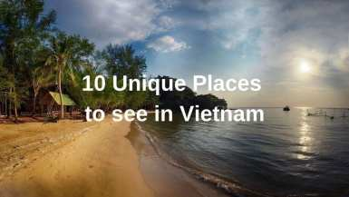 10 Unique Places to see in Vietnam