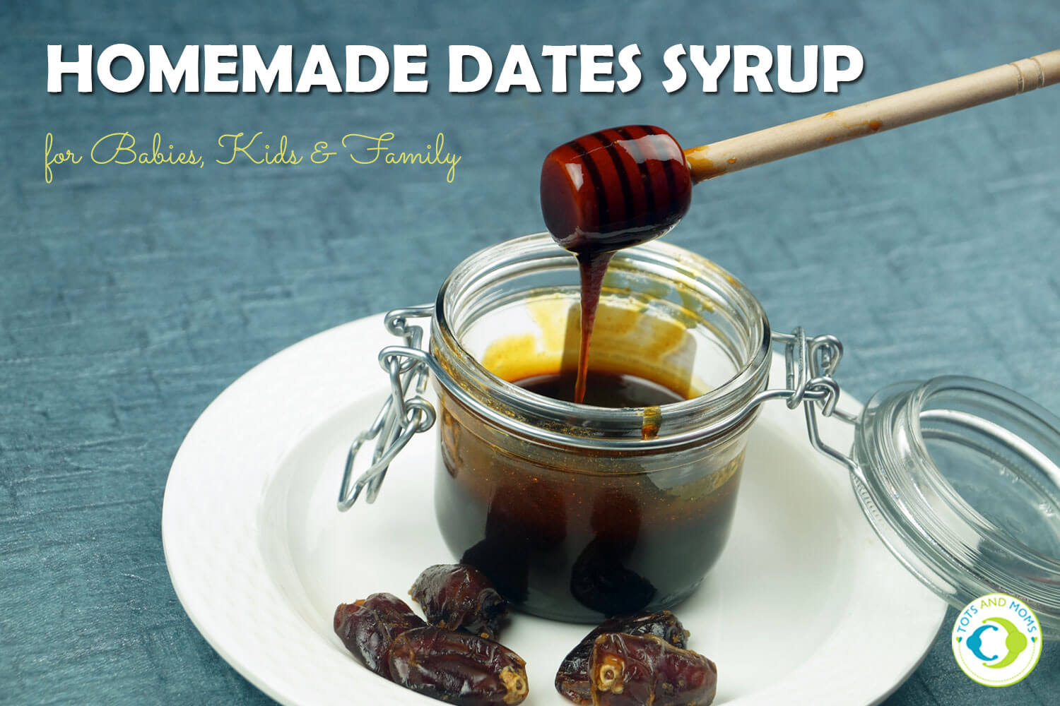 DATES SYRUP for Toddlers, Kids & Family at home