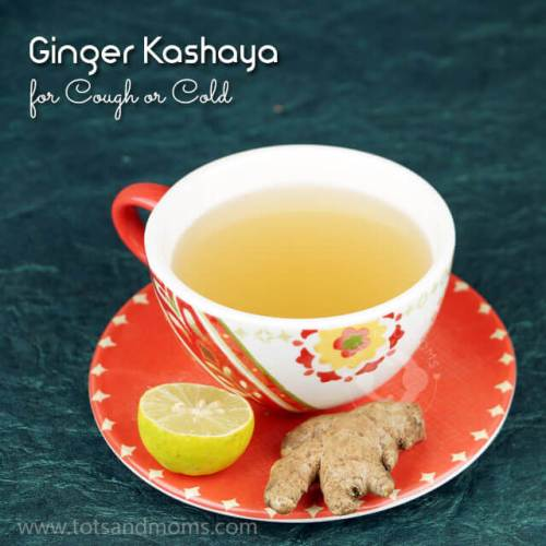 Ginger Kashaya or Ginger Tea for cough or cold