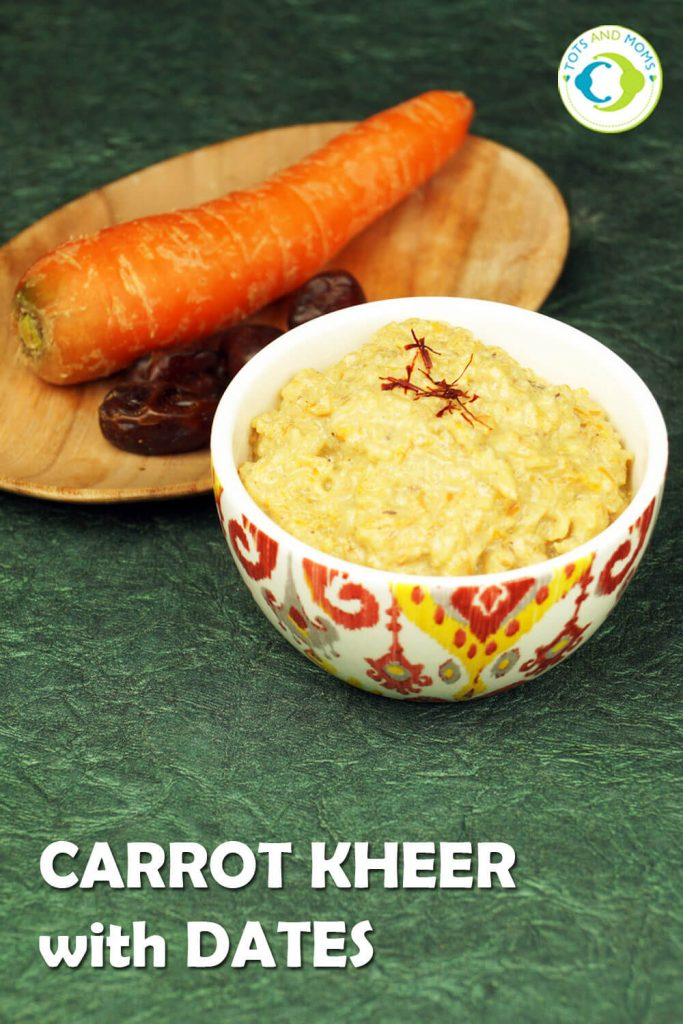 CARROT KHEER WITH DATES for Babies, Toddlers, Kids & Family