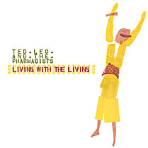 Ted Leo and The Pharmacists - Living With the Living