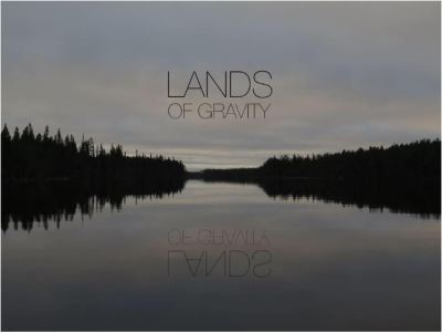 LANDS OF GRAVITY