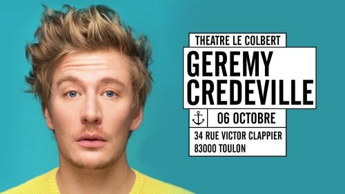 Geremy Credeville au Théâtre Le Colbert à Toulon