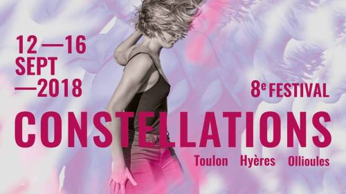 FESTIVAL CONSTELLATIONS A TOULON
