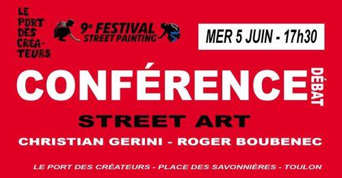 CONFERENCE DEBAT STREET ART PORT DES CREATEURS TOULON