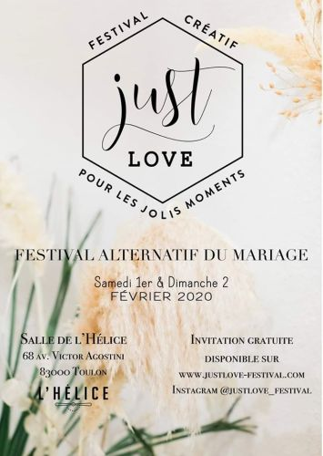 JUST LOVE FESTIVAL TOULON SALLE L'HELICE