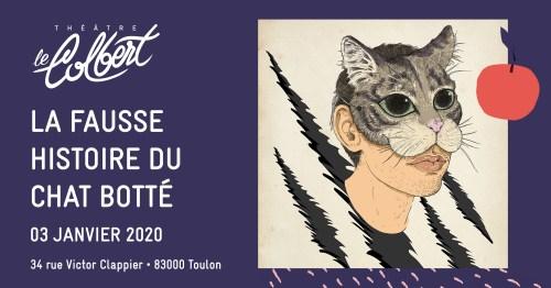 La Fausse histoire du chat botté Théâtre Le Colbert Toulon