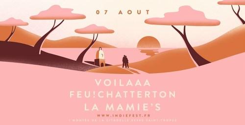 INDIE FEST VOILAAA FEU! CHATTERTON LA MAMIE'S