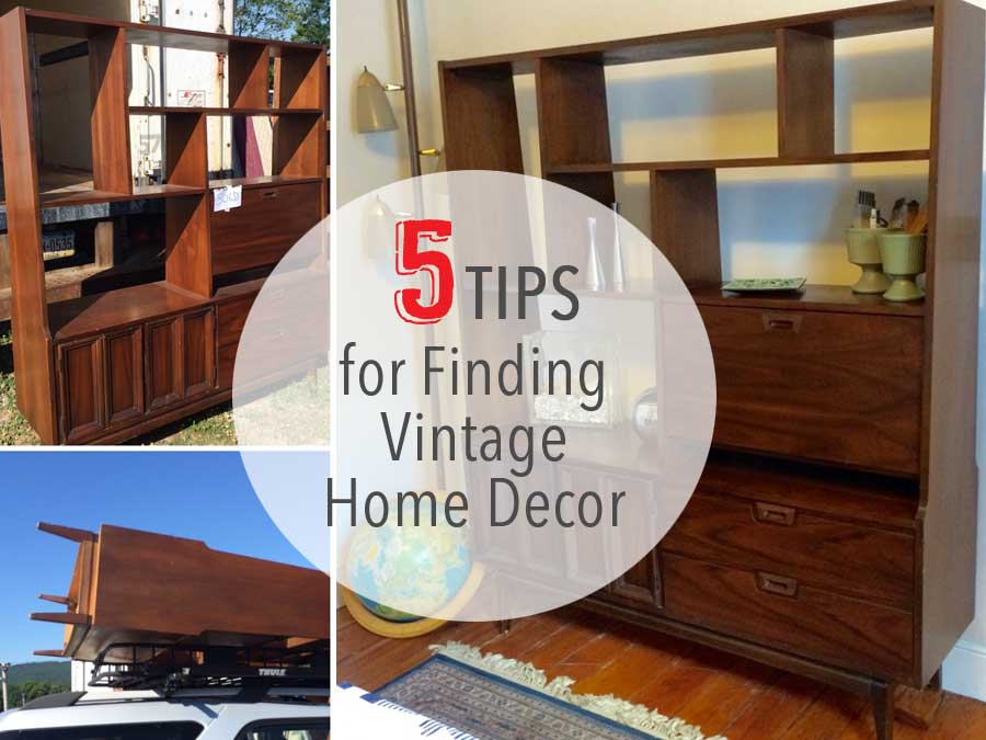 5 tips for finding vintage home decor