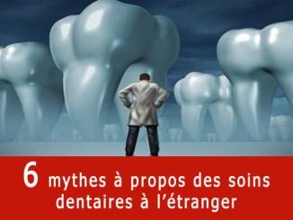 Mythes du tourisme dentaire