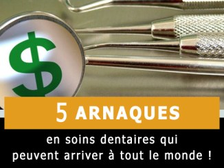 Arnaques soins dentaires