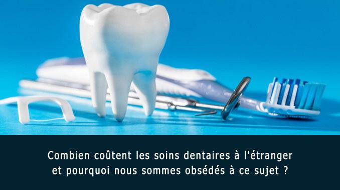 Coût des soins dentaires à l'étranger
