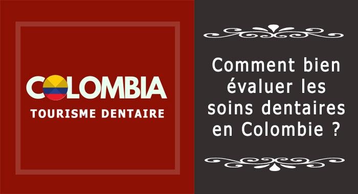 Évaluation dentaire en Colombie