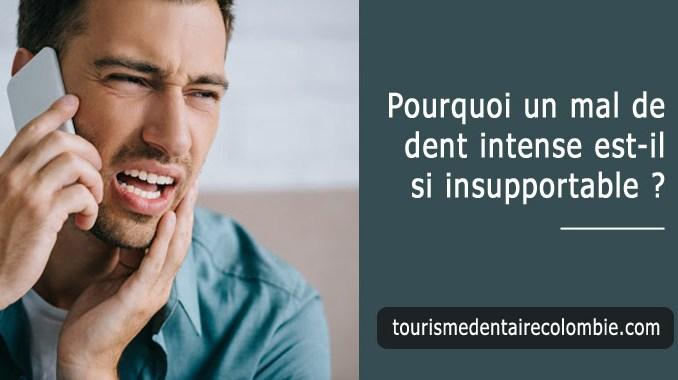 mal de dent intense