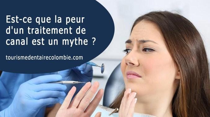 peur d'un traitement de canal est un mythe