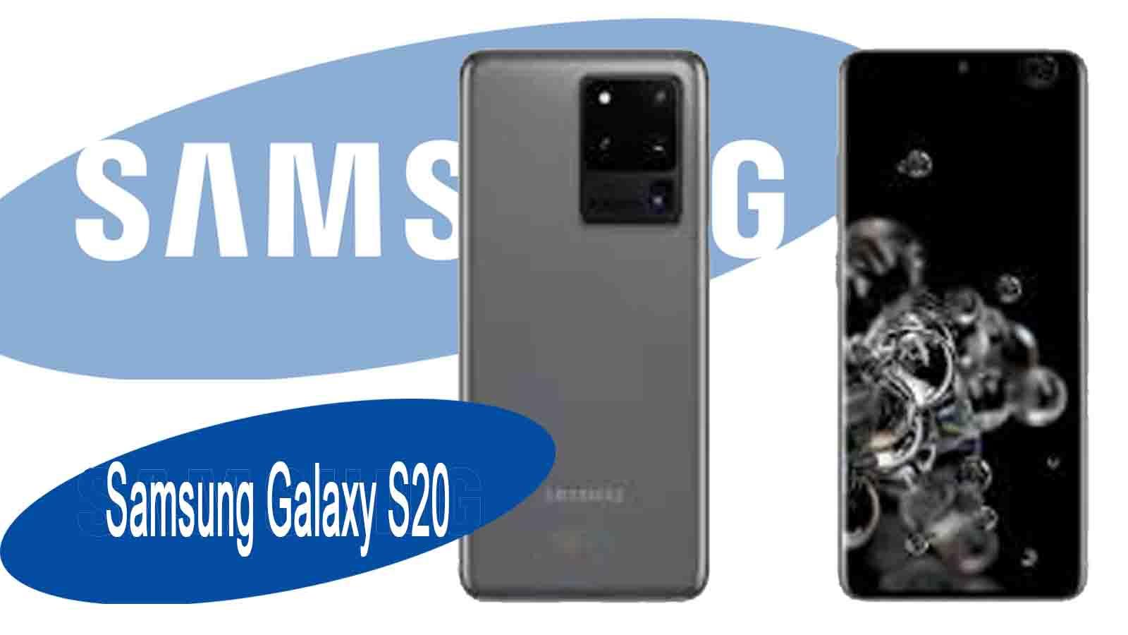 Samsung Galaxy S20 Avis