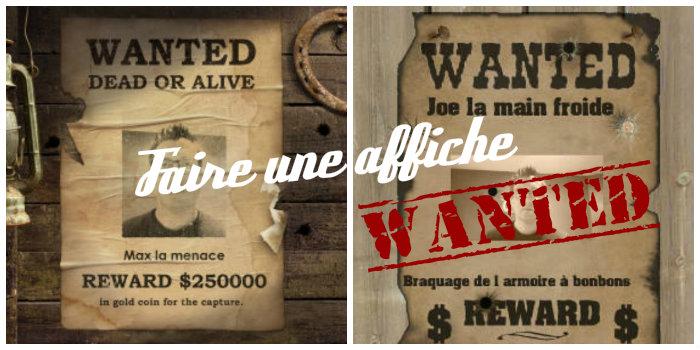 Faire Une Affiche Wanted A Imprimer Gratuitement