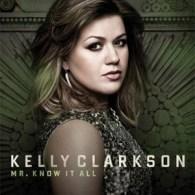 Kelly Clarkson's New Single 'Mr. Know It All': LISTEN