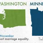 Marriage Equality, Law, and Politics: The Battles in Maryland, Minnesota, Washington, and Maine