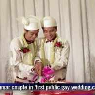 Gay Couple in Myanmar Makes History with First Public Gay Wedding Ceremony: VIDEO