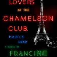 Francine Prose's 'Lovers At The Chameleon Club, Paris 1932': Book Review