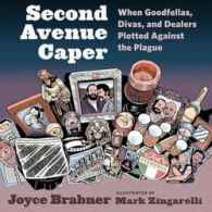 Joyce Brabner's 'Second Avenue Caper: When Goodfellas, Divas, And Dealers Plotted Against The Plague': Book Review