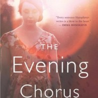 Helen Humphreys' 'The Evening Chorus': Book Review