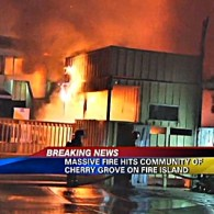 Overnight Inferno Destroys Multiple Buildings in Fire Island's Cherry Grove: PHOTOS, VIDEOS