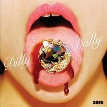 Dilly-Dally-Sore