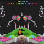 Coldplay Adventure of a Lifetime